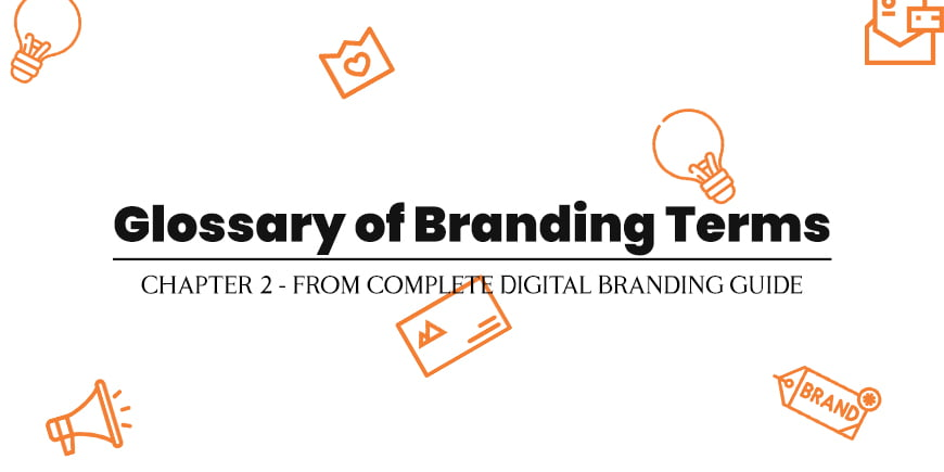 Glossary of Branding Terms
