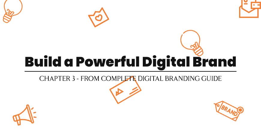 Build a Powerful Digital Brand