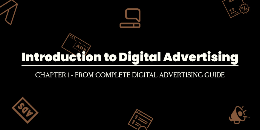 Introduction to Digital Advertising